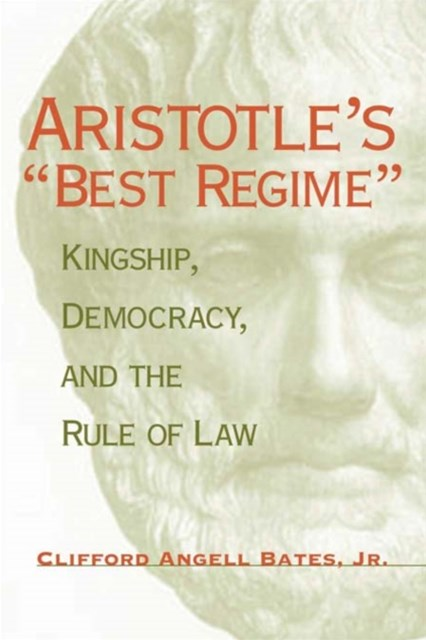 (ebook) Aristotle's &quote;Best Regime&quote;