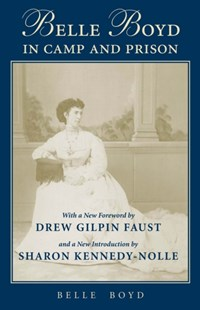 (ebook) Belle Boyd in Camp and Prison - Biographies General Biographies