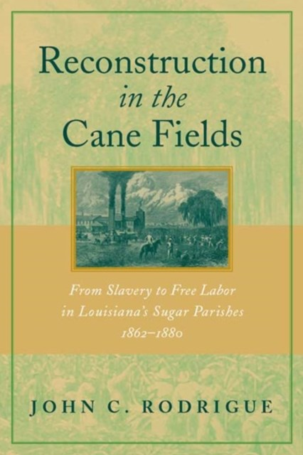 (ebook) Reconstruction in the Cane Fields