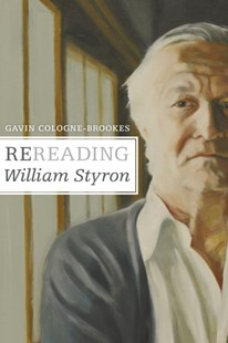 (ebook) Rereading William Styron - Biographies General Biographies