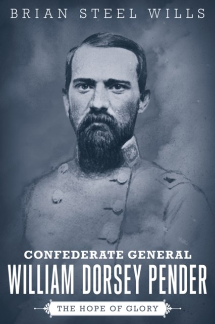 (ebook) Confederate General William Dorsey Pender