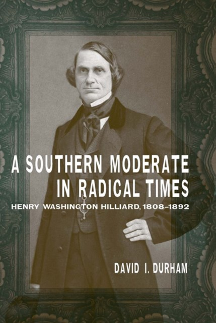 (ebook) Southern Moderate in Radical Times
