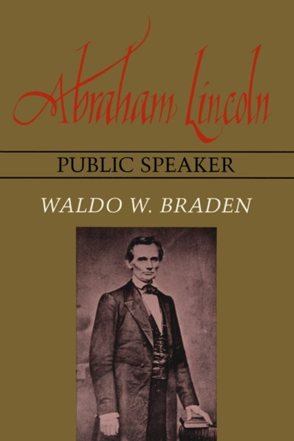 (ebook) Abraham Lincoln, Public Speaker