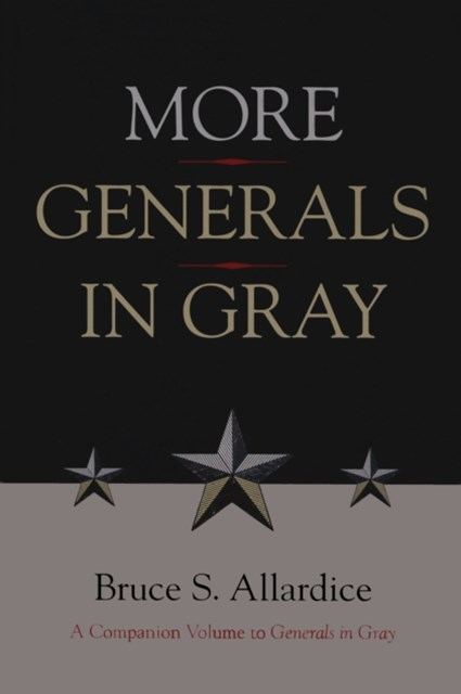 More Generals in Gray