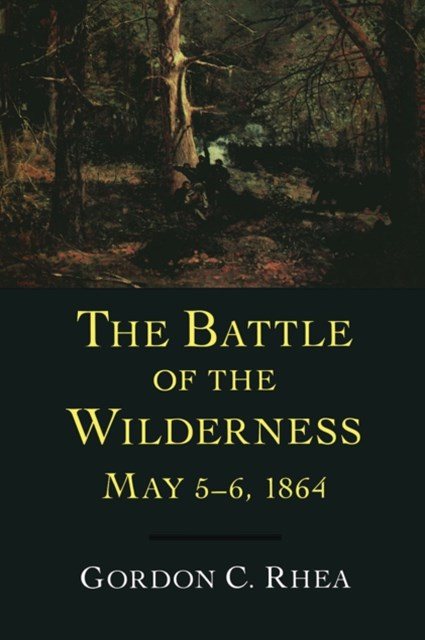 (ebook) Battle of the Wilderness, May 5-6, 1864