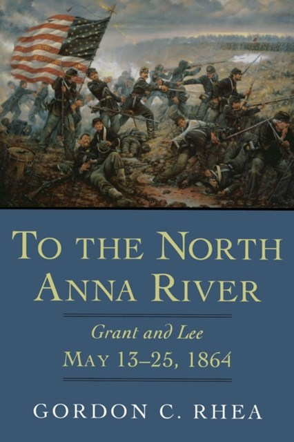 (ebook) To the North Anna River