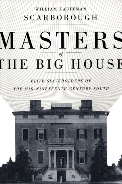 Masters of the Big House