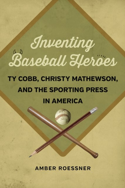 Inventing Baseball Heroes