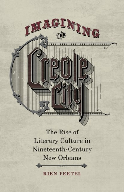 Imagining the Creole City