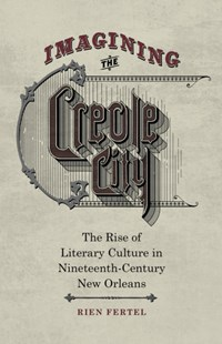 (ebook) Imagining the Creole City - History Latin America