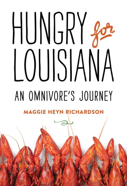 Hungry for Louisiana