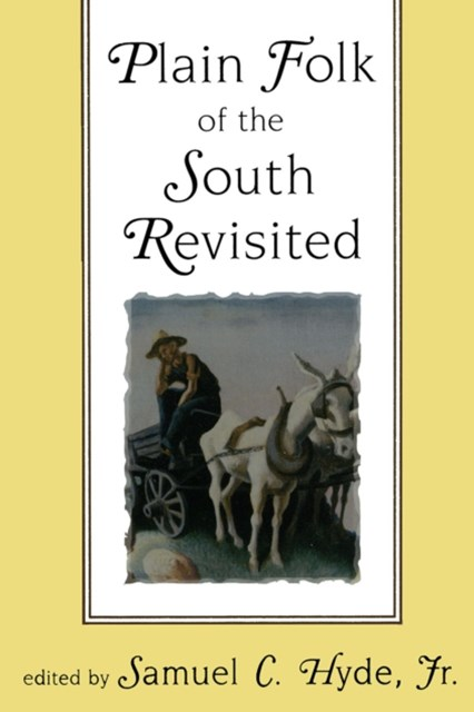 Plain Folk of the South Revisited