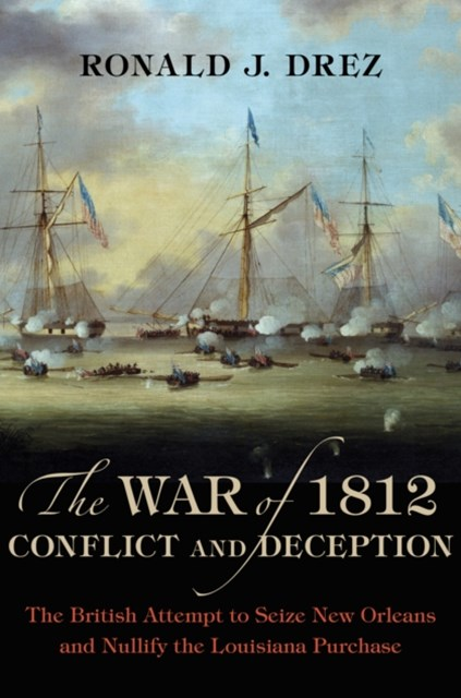 (ebook) War of 1812, Conflict and Deception