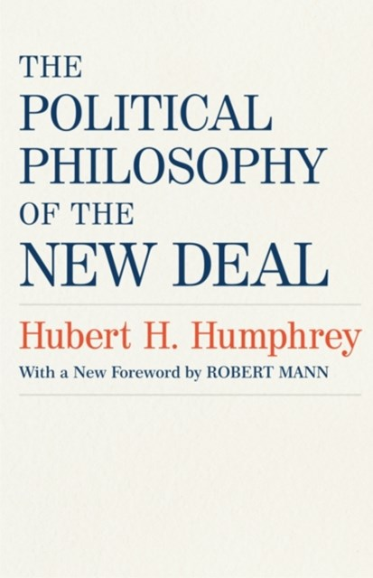 Political Philosophy of the New Deal