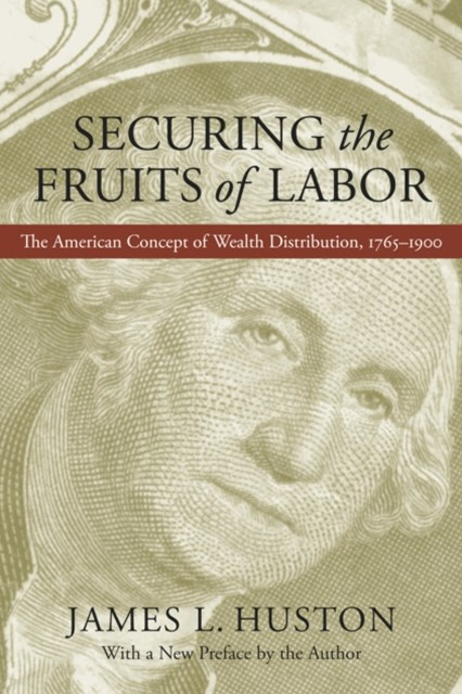 Securing the Fruits of Labor