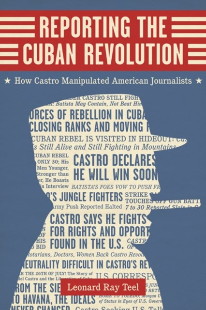(ebook) Reporting the Cuban Revolution