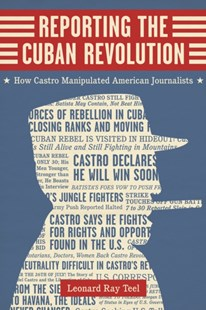(ebook) Reporting the Cuban Revolution - Reference