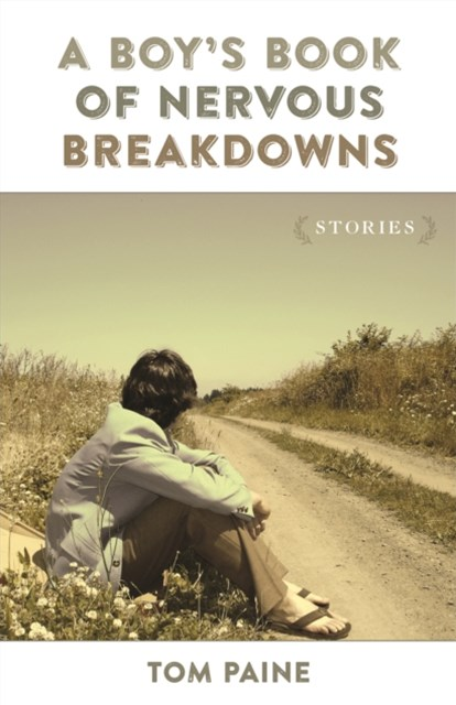 Boy's Book of Nervous Breakdowns