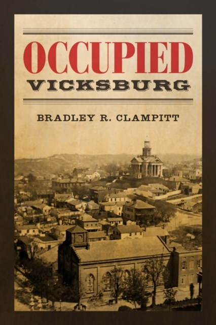 Occupied Vicksburg