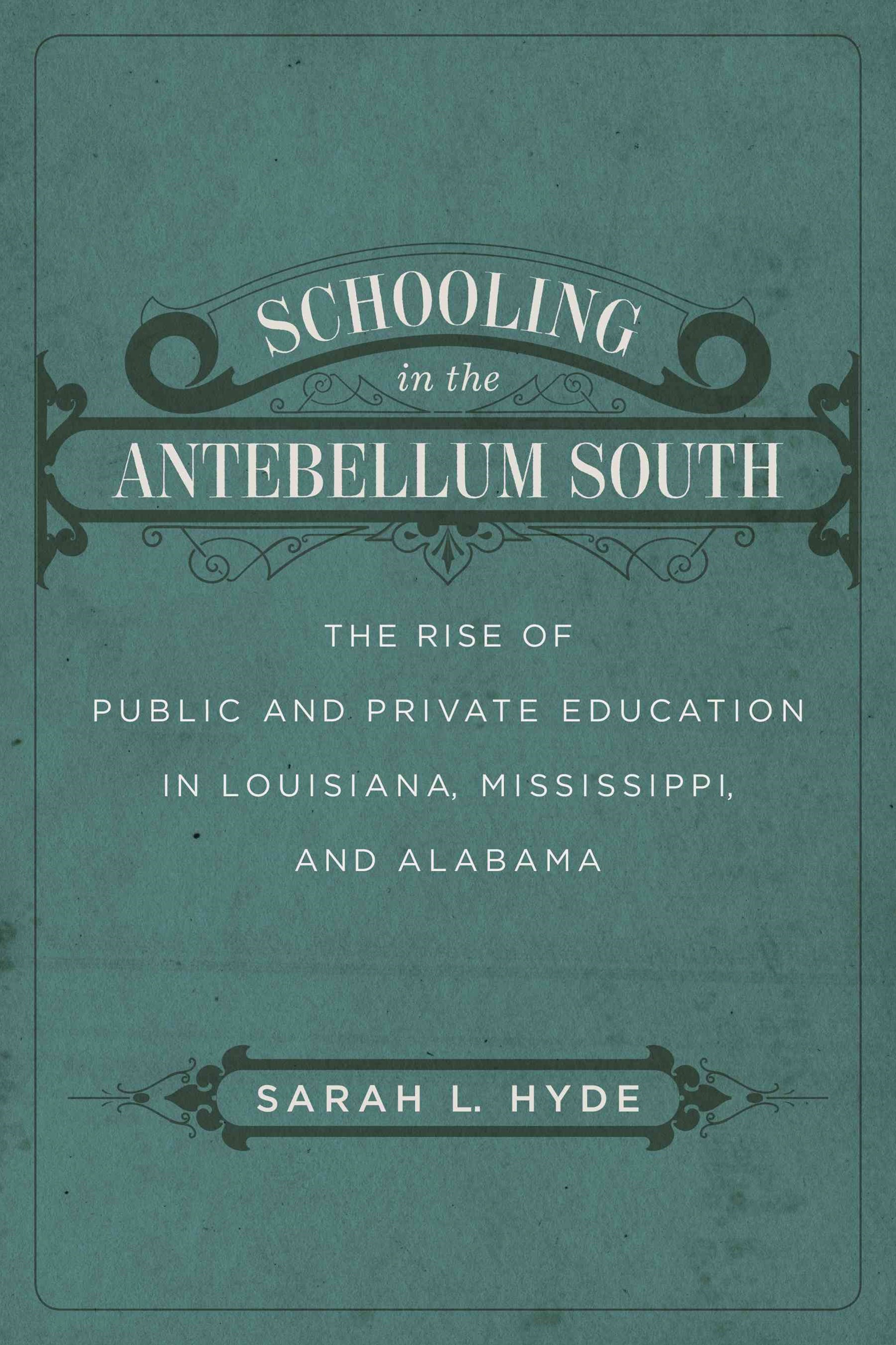 Schooling in the Antebellum South