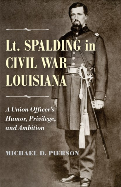 Lt. Spalding in Civil War Louisiana