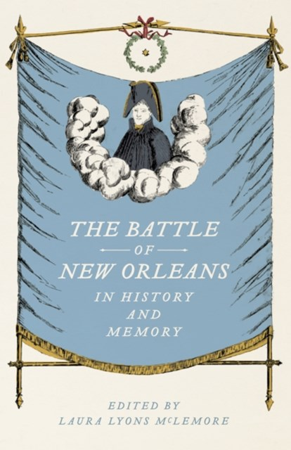 (ebook) Battle of New Orleans in History and Memory
