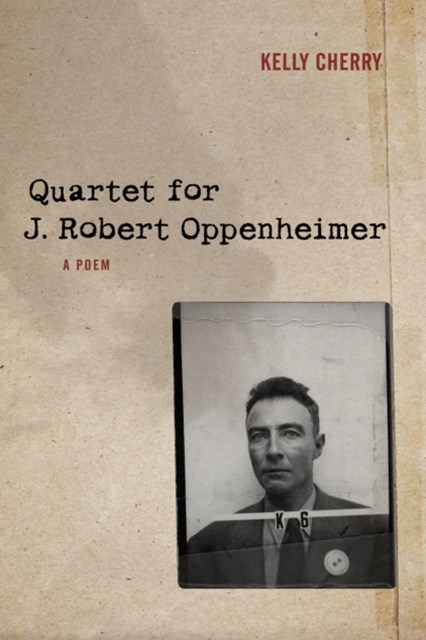 Quartet for J. Robert Oppenheimer