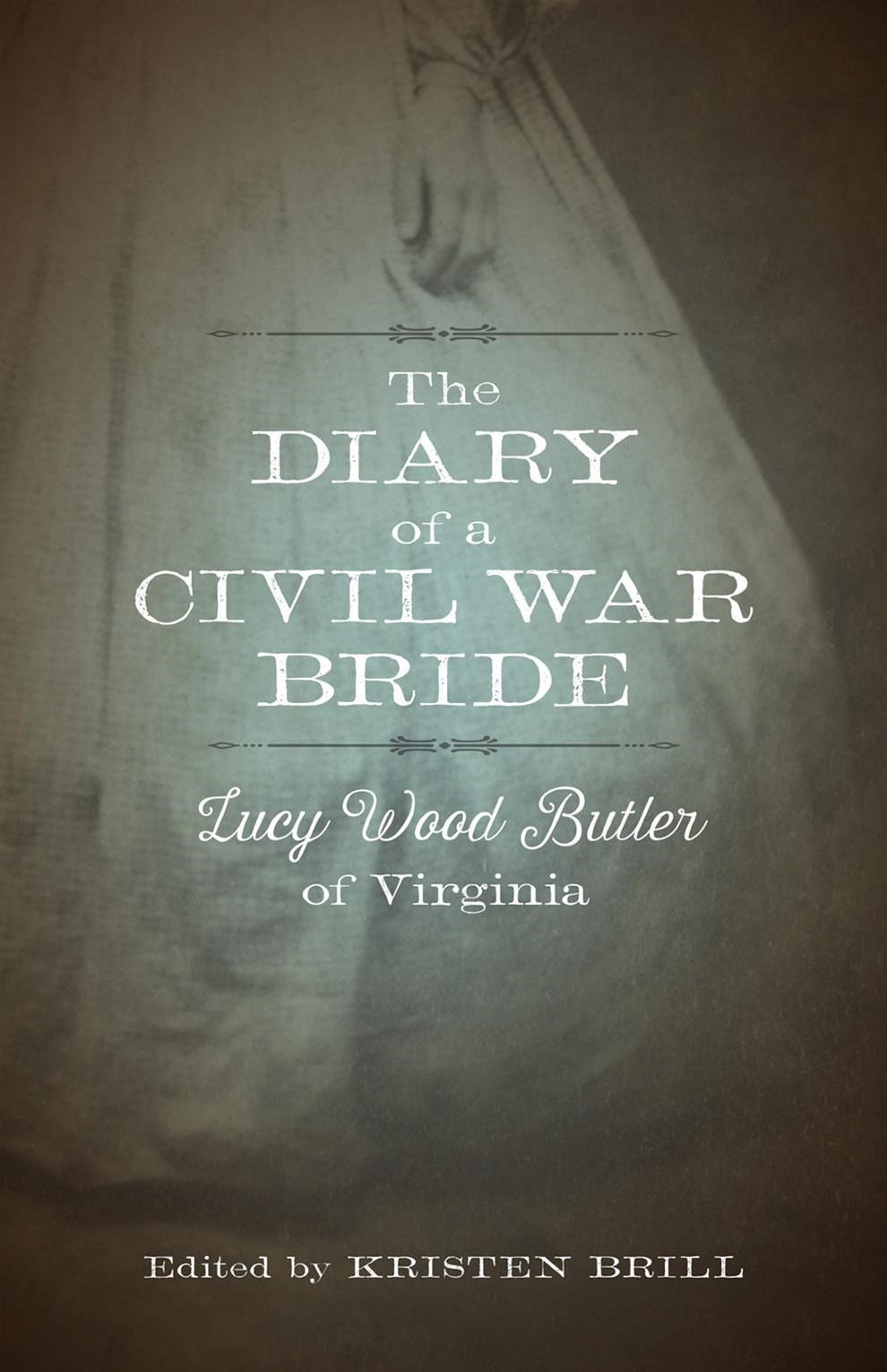 The Diary of a Civil War Bride