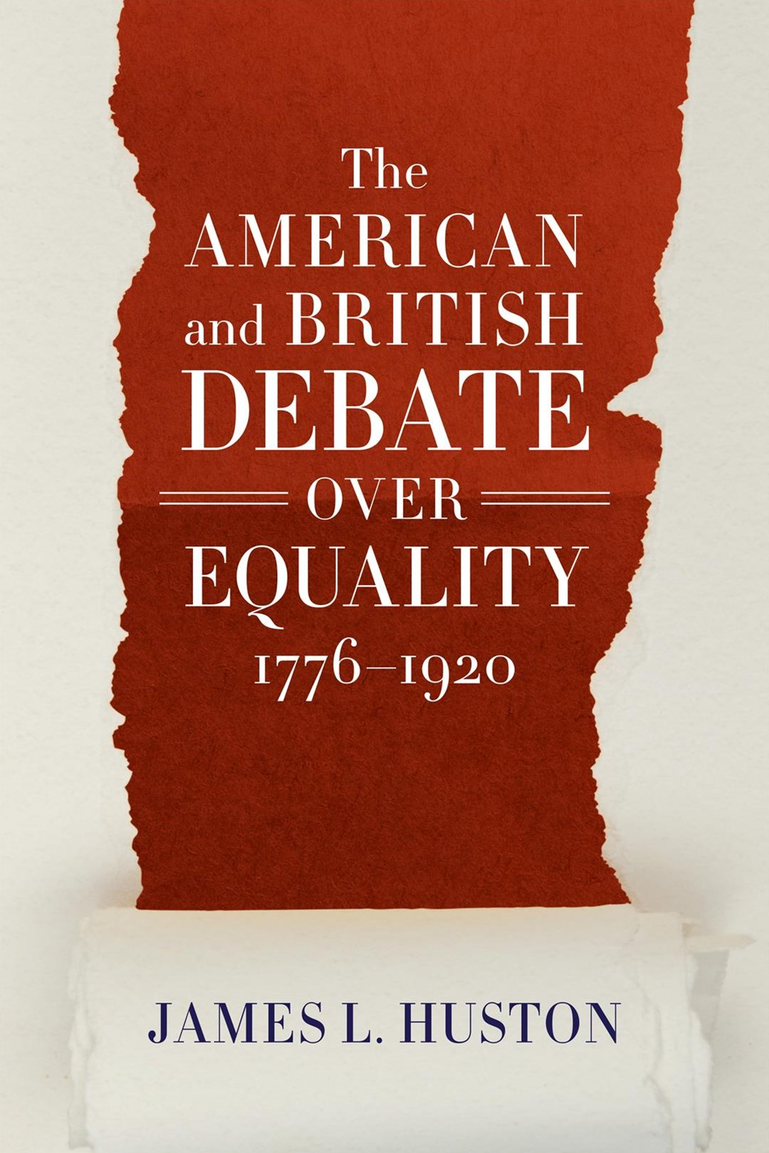 The American and British Debate over Equality 1776-1920