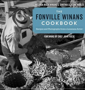 The Fonville Winans Cookbook by Winans, Melinda Risch/ Nobles, Cynthia Lejeune/ Folse, John (FRW), Cynthia Lejeune Nobles, John Folse (9780807167687) - HardCover - Cooking