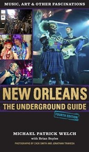 New Orleans by Michael Patrick Welch, Zack Smith, Jonathan Traviesa (9780807169902) - PaperBack - Travel North America Travel Guides
