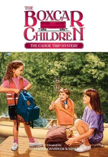 The Canoe Trip Mystery by Gertrude Chandler Warner, Charles Tang (9780807510599) - PaperBack - Children's Fiction Older Readers (8-10)