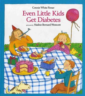 Even Little Kids Get Diabetes by Connie White Pirner, Nadine Bernard Westcott (9780807521595) - PaperBack - Non-Fiction Family Matters