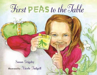 First Peas to the Table - Children's Fiction Intermediate (5-7)