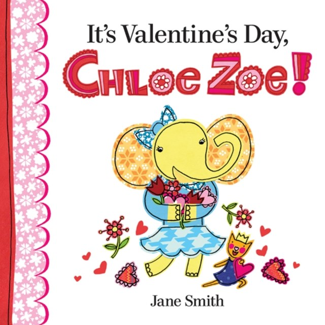 It's Valentine's Day, Chloe Zoe!