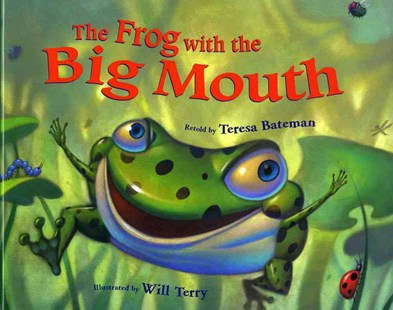 The Frog with the Big Mouth - Children's Fiction Intermediate (5-7)