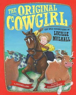 The Original Cowgirl - Non-Fiction Biography