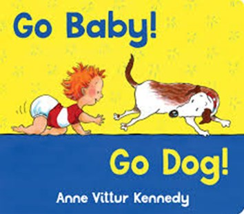Go Baby Go Dog by Anne Kenndy (9780807529713) - HardCover - Non-Fiction Animals