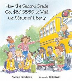 How the Second Grade Got $8,205. 50 to Visit the Statue of Liberty