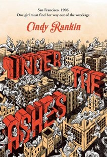 Under the Ashes by Cindy Rankin (9780807536377) - PaperBack - Children's Fiction Older Readers (8-10)
