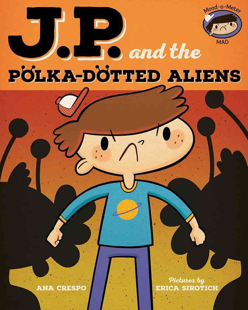 JP and the Polka-Dotted Aliens