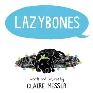 Lazybones by Claire Messer (9780807544020) - HardCover - Children's Fiction