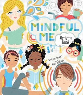 Mindful Me Activity Book by Stacy Peterson, Whitney Stewart (9780807551462) - PaperBack - Non-Fiction Art & Activity