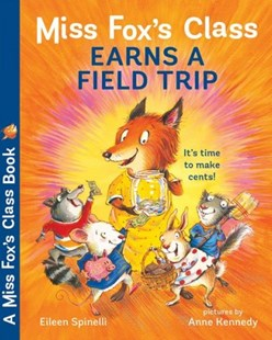Miss Fox's Class Earns a Field Trip by Eileen Spinelli, Anne Kennedy (9780807551707) - PaperBack - Non-Fiction Early Learning