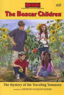 The Mystery of the Traveling Tomatoes by Gertrude Chandler Warner, Robert Papp (9780807555804) - PaperBack - Children's Fiction Older Readers (8-10)