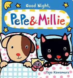 Good Night, Pepe & Millie