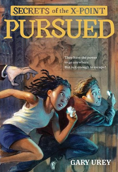 Pursued - Secrets of the X Point Book 1