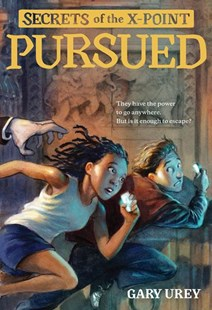 Pursued - Secrets of the X Point Book 1 by Gary Urey (9780807566862) - PaperBack - Young Adult Contemporary