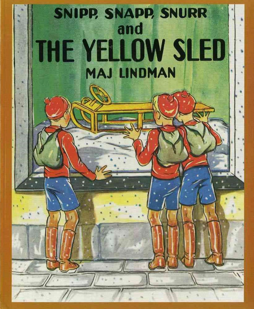 Snipp, Snapp, Snurr and the Yellow Sled