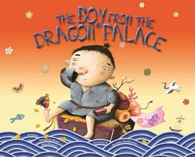 The Boy from the Dragon Palace - Children's Fiction Intermediate (5-7)